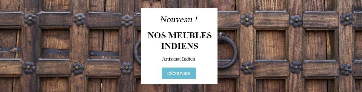 Découvrez nos meubles indiens, Artisanat Indien